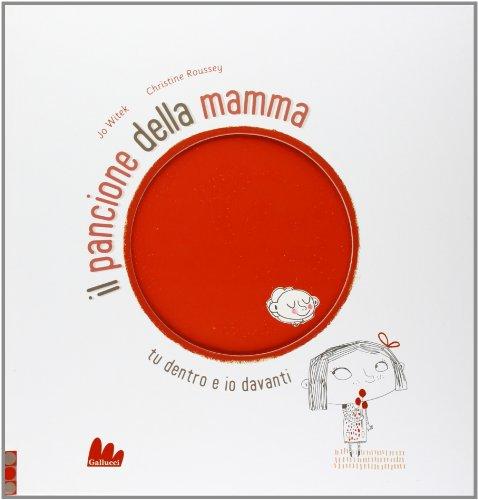 Il pancione della mamma. Ediz. illustrata