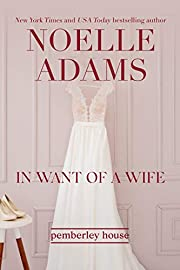 In Want of a Wife (Pemberley House Book 1)
