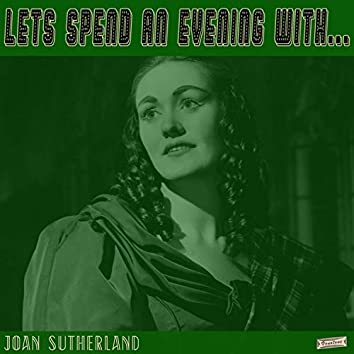 Let's Spend an Evening with Joan Sutherland