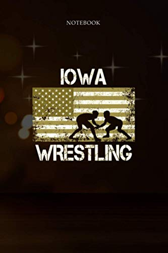 6x9 inch Lined Journal Notebook Iowa Wrestling American Flag Gift For Wrestler: Financial, Budget Tracker, Pretty, Planning, 114 Pages, To Do List, Hour, 6x9 inch