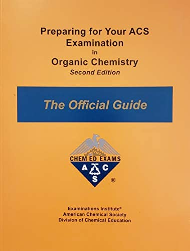 Preparing for Your ACS Examination in Organic Chemistry The Official Guide Revised Second Edition product image