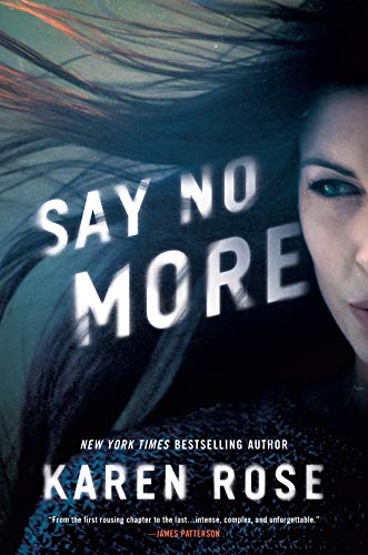 Say No More (Sacramento Series, The Book 2)