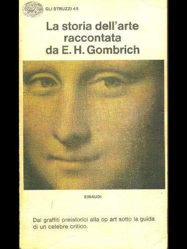 La storia dell'arte raccontata da E. H, Gombrich
