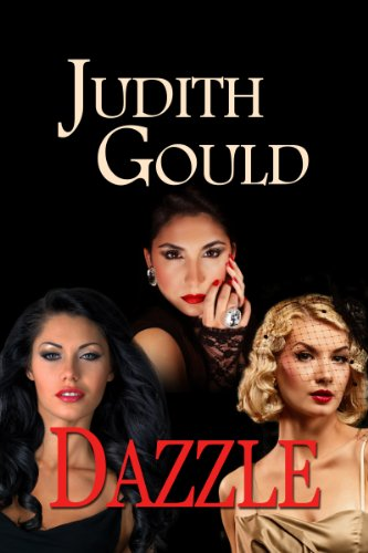 Dazzle (The Complete Unabridged Trilogy) (English Edition)