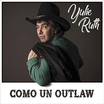 Como un Outlaw
