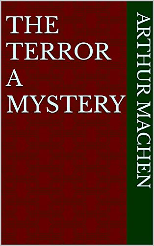 The Terror A Mystery (English Edition)