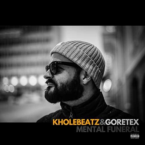 Goretex & Kholebeatz