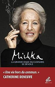 La grande dame du cannabis se dévoile par  Michka
