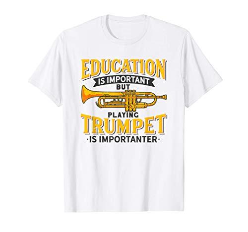 Trompete Trumpet Is Importanter Trompeter Geschenk Musiker T-Shirt