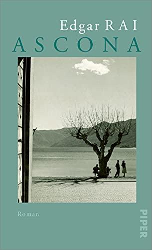 Ascona: Roman   über das Leben von Erich Maria Remarque