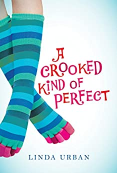 A Crooked Kind of Perfect by [Linda Urban]