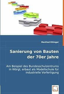 Sanierung von Bauten der 70er Jahre am Beispiel des BSZ Wörgl (German Edition)