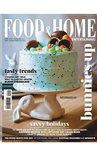Food & Home Entertaining Magazine: Tasty Trends: Loaded OAT Milk Mac'N Cheese Gratin Burnt Cheesecake (English Edition)