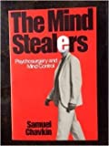 The Mind Stealers - Psychosurgery and Mind Control