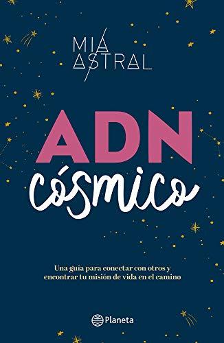ADN cósmico (Spanish Edition)