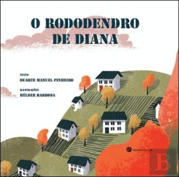 O Rododendro de Diana (Portuguese Edition)