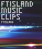 FTISLAND MUSIC CLIPS[Blu-ray/ブルーレイ]