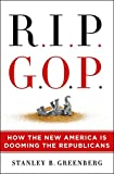 RIP GOP: How the New America Is Dooming the Republicans