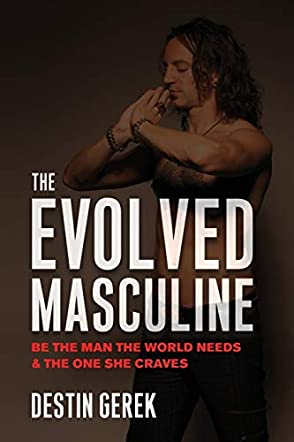 The Evolved Masculine