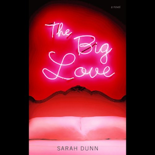 The Big Love audiobook cover art