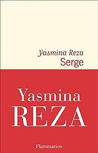 Serge - Yasmina Reza