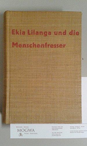 Ekia Lilanga und die Menschenfresser