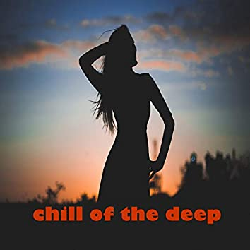 Chill of The Deep