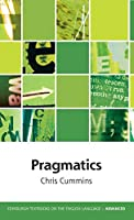 Pragmatics (Edinburgh Textbooks on the English Language Advanced)