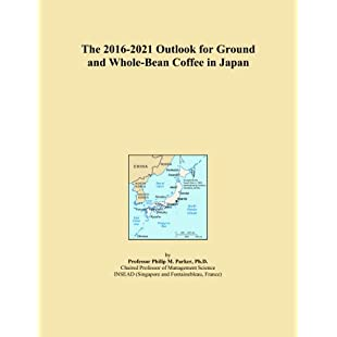 The 2016-2021 Outlook for Ground and Whole-Bean Coffee in Japan:Tourlombok-piranti