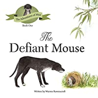 The Defiant Mouse
