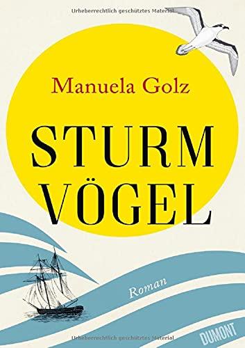 Buchseite und Rezensionen zu 'Sturmvögel: Roman' von Manuela Golz