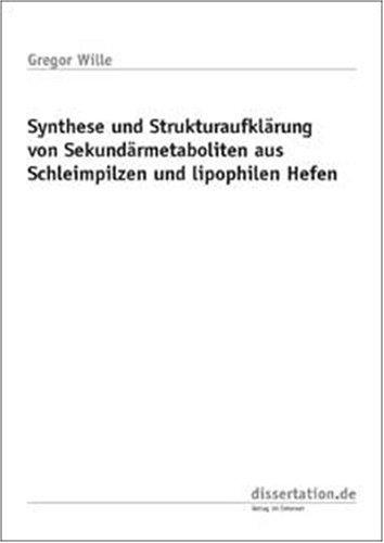 Synthese und Strukturaufklärung von Sekundärmetaboliten aus Schleimpilzen und lipophilen Hefen