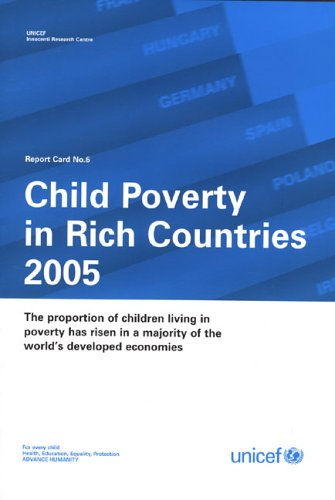 Child Poverty in Rich Countries 2005
