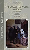 The Collected Works of Henry James, Vol. 16 (of 24): Glasses; Greville Fane; In the Cage (Bookland Classics)