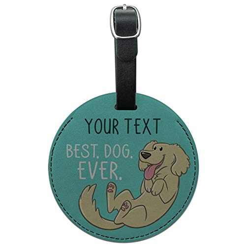 Personalized 1 Line Best Dog Ever Round Leather Luggage Card ID Tag