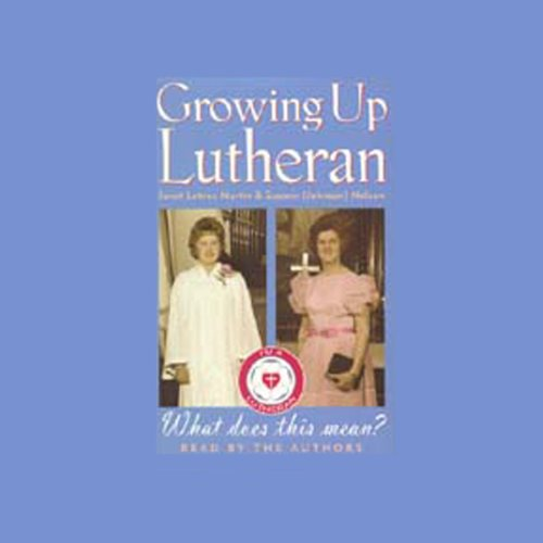 Growing Up Lutheran cover art