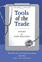 Tools of the Trade: Poems for New Doctors