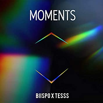 Moments (feat. Tesss)
