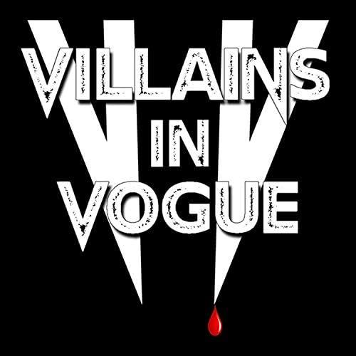 Villains in Vogue