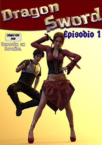 DRAGON SWORD COMIC (ESPAÑOL): EPISODIO 1