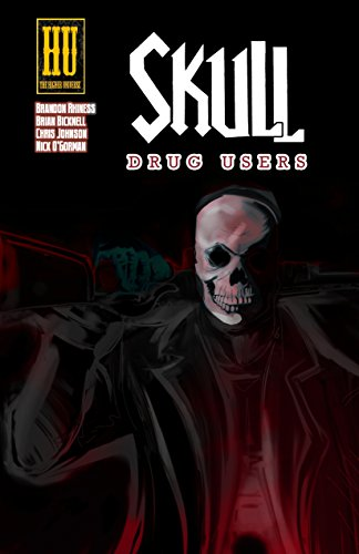 Book: Skull - Drug Users by Brandon Rhiness