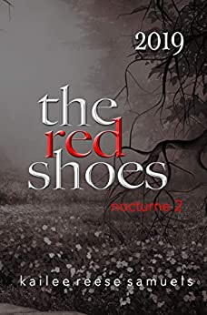 The Red Shoes: Limited Edition Nocturne Annual 2019 by [Kailee Reese Samuels]