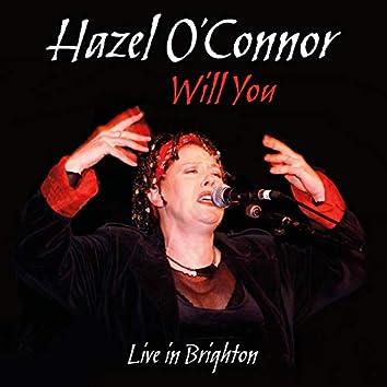 Will You Live in Brighton (Live)