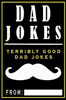 Dad Jokes: Terribly Good Dad Jokes by [Share The Love Gifts]