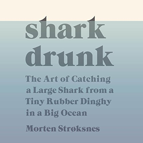 Shark Drunk audiobook cover art