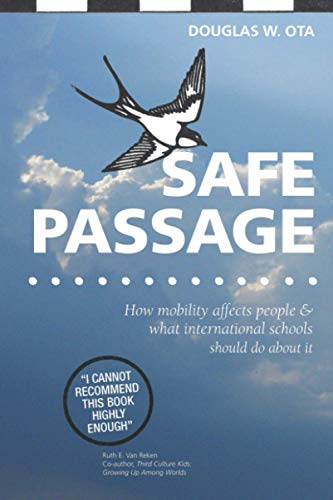 Safe Passage How Mobility Affects People What International Schools Should Do About It