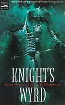 Knight's Wyrd (Magic Carpet Books)