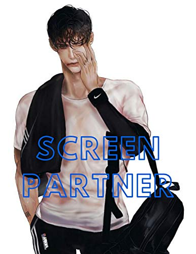SCREEN PARTNER Yaoi BL LGBT Gay Novel Story Lover: SCREEN PARTNER Yaoi BL LGBT Gay Novel Story Lover Ebook and Paperback for Everyone Easy to read book 31 Chapter & picture bonus (English Edition)