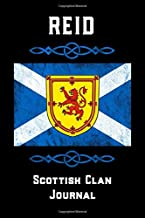 Reid Scottish Clan Journal: Scottish Surname Scotland Flag Celtic Notebook Blank Lined Book [Idioma Inglés]