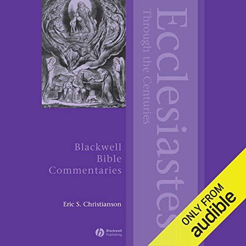 Ecclesiastes Through the Centuries audiobook cover art